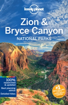 Lonely Planet Zion & Bryce Canyon National Parks, Paperback Book