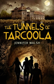 The Tunnels of Tarcoola, Paperback Book