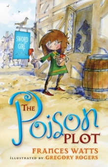 The Poison Plot: Sword Girl Book 2, Paperback Book