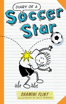 Diary of a Soccer Star, Paperback / softback Book