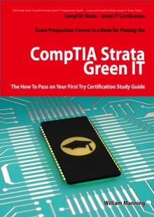CompTIA Strata - Green IT Certification Exam Preparation Course in a Book for Passing the CompTIA Strata - Green IT Exam - The How To Pass on Your First Try Certification Study Guide, EPUB eBook