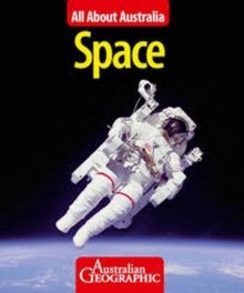 All About Australia:  Space, Paperback Book