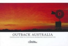 Australia's Outback : Photographs from the Australian Geographic Image Collection, Hardback Book