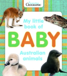 My Little Book of Baby Australian Animals, Board book Book