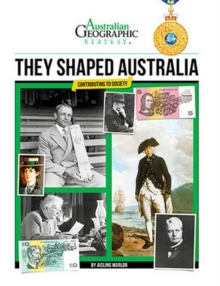 Aust Geographic History They Shaped Australia, Paperback Book