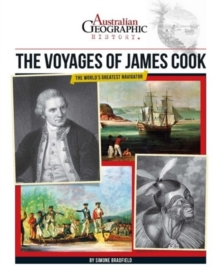 Aust Geographic History The Voyages Of James Cook, Paperback Book