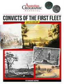 Aust Geographic History Convicts Of The First Fleet : History Year 4, Paperback Book