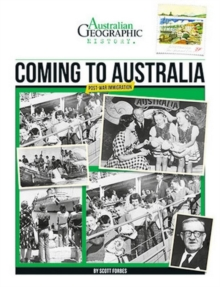 Aust Geographic History Coming To Australia, Paperback Book
