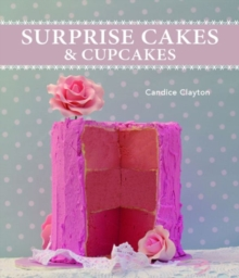 Surprise Cakes and Cupcakes, Paperback / softback Book