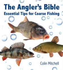 The Angler's Bible, Hardback Book