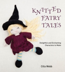 Knitted Fairy Tales, Paperback Book
