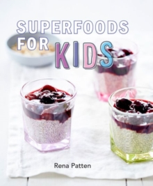 Superfoods for Kids, Paperback Book