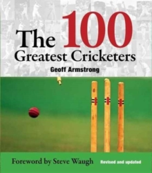 100 Greatest Cricketers, Paperback / softback Book