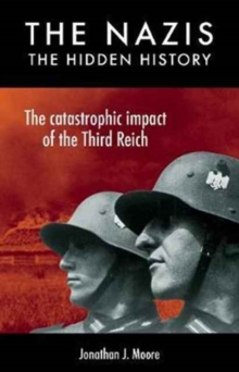 The Nazis: the Hidden History,  Book