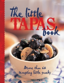 The Little Tapas Book, Hardback Book