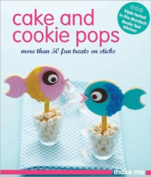 Cake & Cookie Pops, Paperback / softback Book