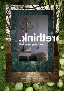 Rethink: the Way You Live, Hardback Book