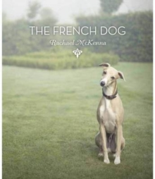 The French Dog, Hardback Book