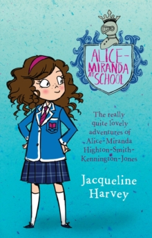 Alice-Miranda At School : Alice-Miranda 1, EPUB eBook