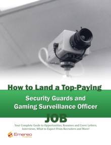 How to Land a Top-Paying Security Guards and Gaming Surveillance ...