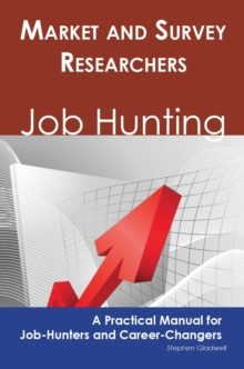 Market and Survey Researchers: Job Hunting - A Practical Manual for Job-Hunters and Career Changers, PDF eBook