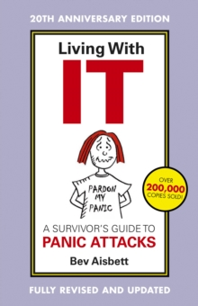 Living With It: A Survivor's Guide To Panic Attacks Revised Edition, EPUB eBook