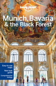 Lonely Planet Munich, Bavaria & the Black Forest, Paperback Book