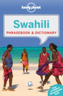 Lonely Planet Swahili Phrasebook & Dictionary, Paperback / softback Book