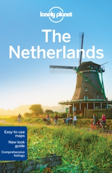 Lonely Planet the Netherlands, Paperback Book