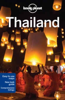 Lonely Planet Thailand, Paperback Book