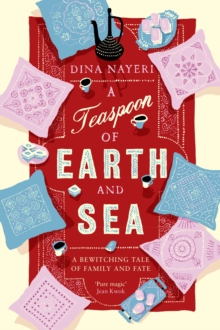 A Teaspoon of Earth and Sea, Paperback / softback Book