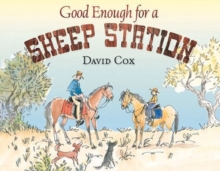 Good Enough for a Sheep Station, Hardback Book
