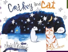 Crikey and Cat, Hardback Book
