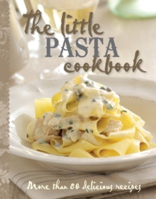 The Little Pasta Cookbook, Hardback Book