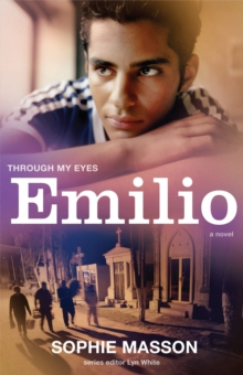 Through My Eyes : Emilio, Paperback Book