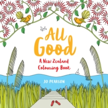 All Good : A New Zealand Colouring Book, Paperback Book