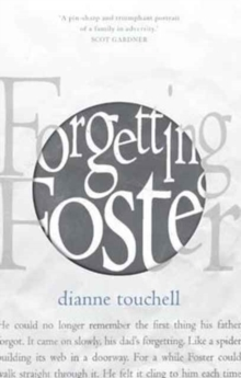 Forgetting Foster, Paperback Book
