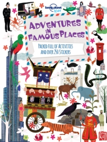 Adventures in Famous Places : Packed Full of Activities and Over 250 Stickers, Paperback / softback Book