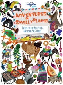 Adventures in Smelly Places : Packed Full of Activities and Over 250 Stickers, Paperback Book