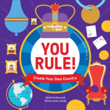 You Rule! : Create Your Own Country, Hardback Book