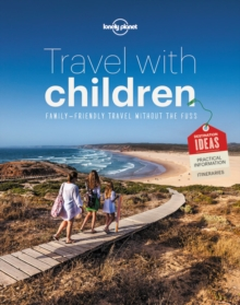 Travel with Children : The Essential Guide for Travelling Families, Paperback Book
