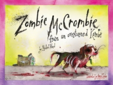 Zombie McCrombie : from an overturned Kombi, Hardback Book