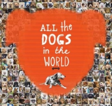 All the Dogs in the World, Hardback Book