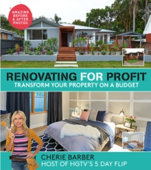 Renovating for Profit : Transform Your Property on a Budget, Paperback Book