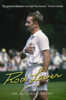Rod Laver : An autobiography, Paperback / softback Book