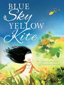 Blue Sky, Yellow Kite : Little Hare Books, Hardback Book