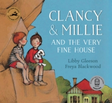 Clancy and Millie and the Very Fine House, Paperback Book