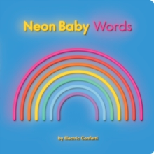 Neon Baby Words, Board book Book