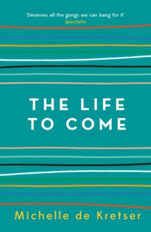 The Life to Come, Paperback / softback Book