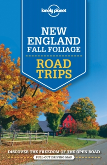 Lonely Planet New England Fall Foliage Road Trips, Paperback Book